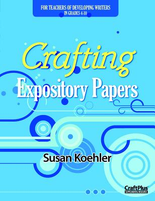 Crafting Expository Papers (Maupin House) Cover Image