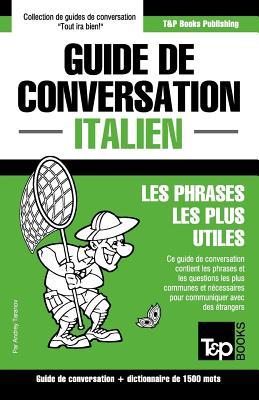 Guide de conversation Français-Italien et dictionnaire concis de 1500 mots (French Collection #166) Cover Image