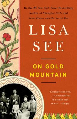 On Gold Mountain: The One-Hundred-Year Odyssey of My Chinese-American Family Cover Image
