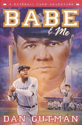 Babe Me A Baseball Card Adventure Baseball Card Adventures