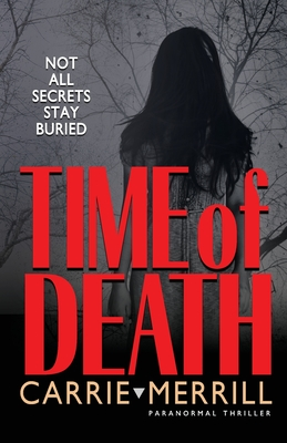 Time of Death: Not All Secrets Stay Buried Cover Image