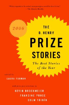 The O. Henry Prize Stories 2006 (The O. Henry Prize Collection) Cover Image