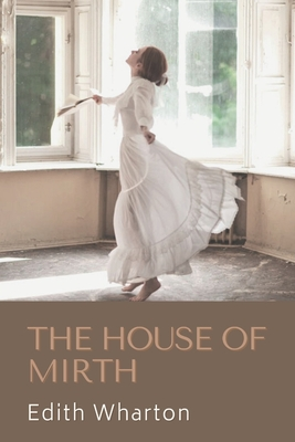 The House of Mirth: Original Classics and Annotated Cover Image