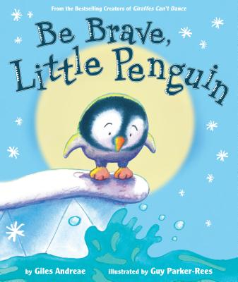 Be Brave, Little Penguin Cover Image