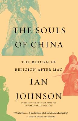 The Souls of China: The Return of Religion After Mao Cover Image