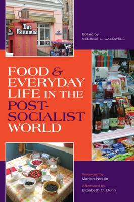 Food & Everyday Life in the Postsocialist World Cover