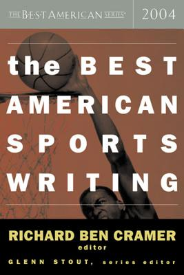 The Best American Sports Writing 2004 (The Best American Series ®) Cover Image