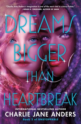 Dreams Bigger Than Heartbreak (Unstoppable #2) Cover Image