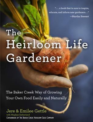 The Heirloom Life Gardener Cover