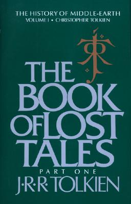 The Book of Lost Tales, Part One Cover Image