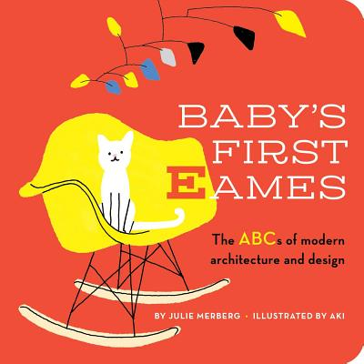 Baby's First Eames: From Art Deco to Zaha Hadid Cover Image