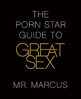 The Porn Star Guide to Great Sex Cover