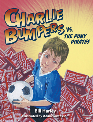 Charlie Bumpers vs. the Puny Pirates Cover