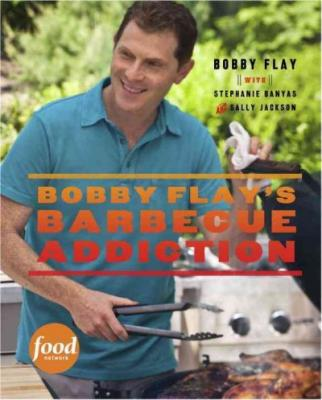 Bobby Flay's Barbecue Addiction Cover
