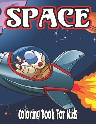 Space Coloring Book for Kids: space coloring book for kids ages 8-12 Cover Image
