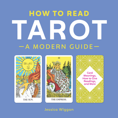 How to Read Tarot: A Modern Guide Cover Image