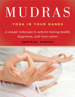 Mudras: Yoga in Your Hands Cover Image