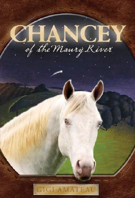 Chancey of the Maury River Cover