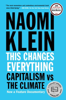 This Changes Everything: Capitalism vs. The Climate Cover Image