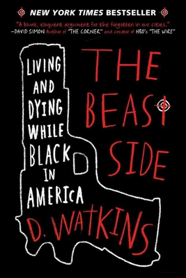The Beast Side: Living and Dying While Black in America Cover Image