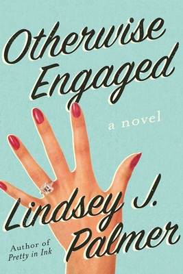 Otherwise Engaged: A Novel Cover Image