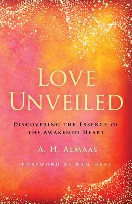 Love Unveiled: Discovering the Essence of the Awakened Heart Cover Image