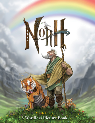 Noah: A Wordless Picture Book Cover Image