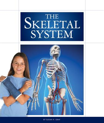 The Skeletal System (Human Body (Child's World)) Cover Image