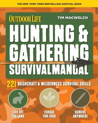 Hunting & Gathering Survival Manual: 221 Primitive & Wilderness Survival Skills Cover Image