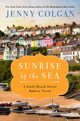 Sunrise by the Sea: A LIttle Beach Street Bakery Novel cover