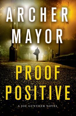 Proof Positive: A Joe Gunther Novel (Joe Gunther Series #25) Cover Image