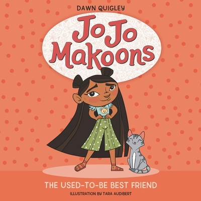 Jo Jo Makoons: The Used-To-Be Best Friend: The Used-To-Be Best Friend Cover Image