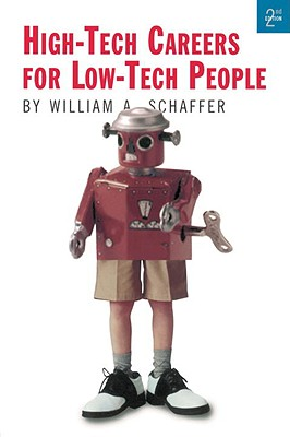 High-Tech Careers for Low-Tech People Cover