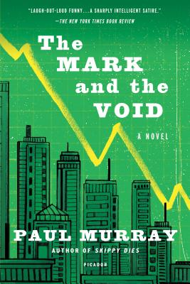 The Mark and the Void: A Novel Cover Image