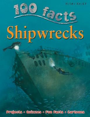 100 Facts Shipwrecks: Projects, Quizzes, Fun Facts, Cartoons Cover Image