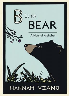 B Is for Bear: A Natural Alphabet Cover Image