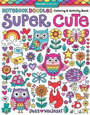 Notebook Doodles Super Cute: Coloring & Activity Book Cover Image