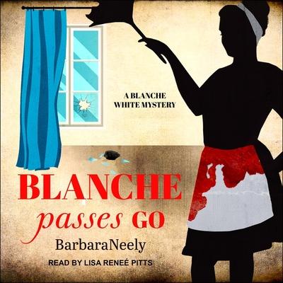 Blanche Passes Go (Blanche White #4) Cover Image