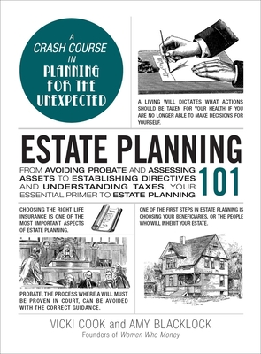 Estate Planning 101: From Avoiding Probate and Assessing Assets to Establishing Directives and Understanding Taxes, Your Essential Primer to Estate Planning (Adams 101) Cover Image