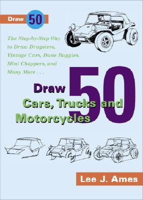 Draw 50 Cars, Trucks and Motocycles Cover