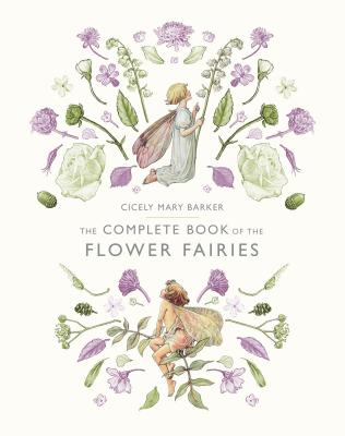 The Complete Book of the Flower Fairies Cover Image