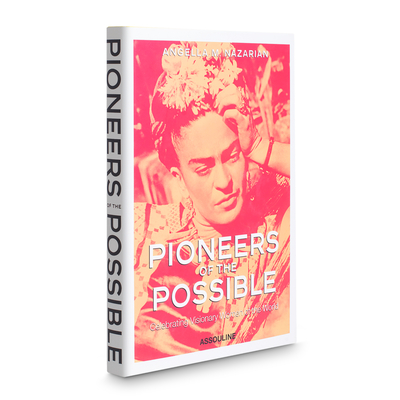 Pioneers of the Possible: Celebrating Visionary Women of the World (Icons) Cover Image
