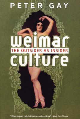 Weimar Culture: The Outsider as Insider Cover Image