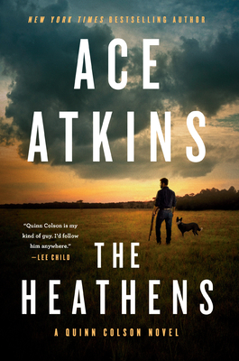 The Heathens (A Quinn Colson Novel #11) Cover Image