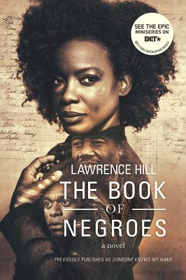 The Book of Negroes: A Novel (Movie Tie-in Editions) Cover Image