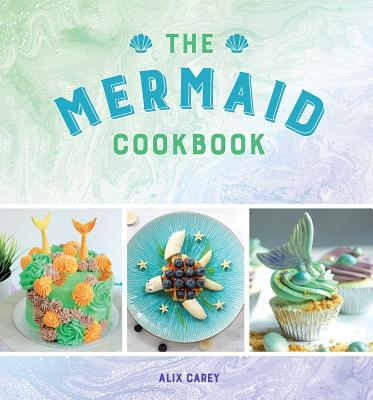 The Mermaid Cookbook Cover Image
