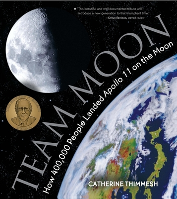 Team Moon: How 400,000 People Landed Apollo 11 on the Moon Cover Image