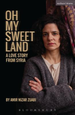 Oh My Sweet Land (Modern Plays) Cover Image