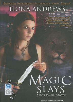 Magic Slays (Kate Daniels Novels) Cover Image