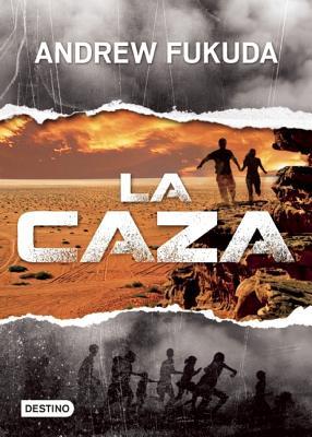 La Caza = The Hunt Cover Image